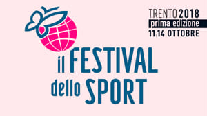 1°Festival dello Sport organizzato dalla Gazzetta dello Sport e dalla Regione Trentino