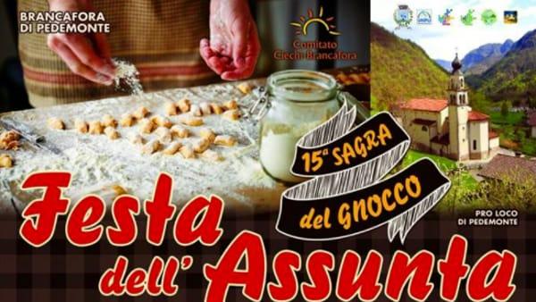 """""""Festa dell'Assunta"""" e """"15° Sagra del Gnocco"""" a Brancafora di Pedemonte"""