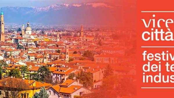 Vicenza Città Impresa 2019, Festival dei territori industriali: il programma completo