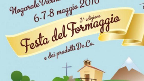 """3^ edizione della """"Festa del Formaggio"""" a Nogarole Vicentino"""