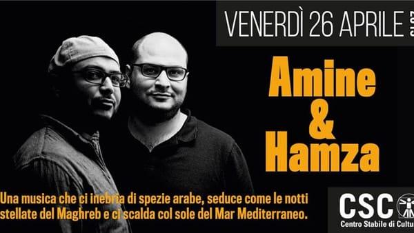 Amine & Hamza (Tunisia/India) concerto al CSC