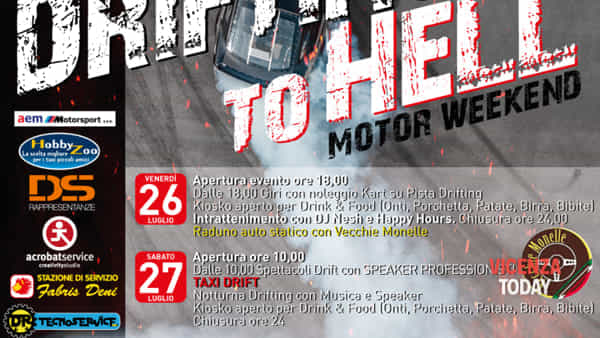 Drifting to hell 26/27/28 luglio - Schio
