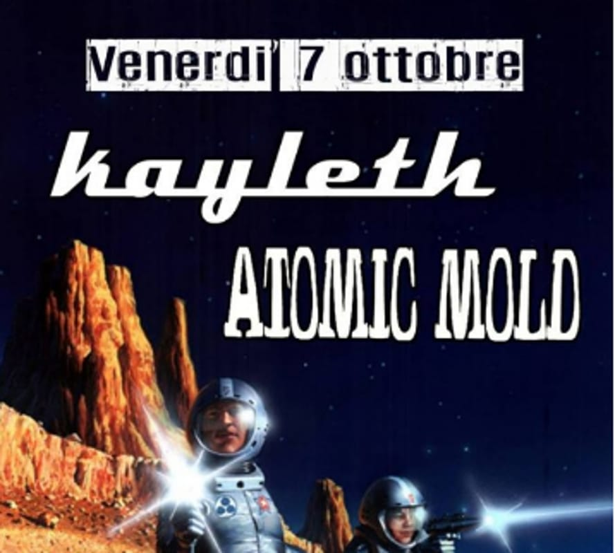 "Locandina dei ""Kayleth"" e ""Atomic Mold"""